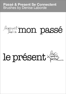 Passe_Present_Brush Visuel